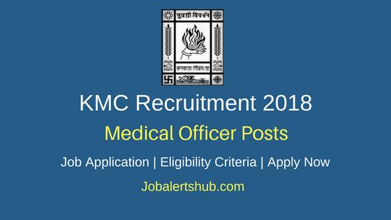 KMC Medical Officer Recruitment 2018 Govt. Jobs