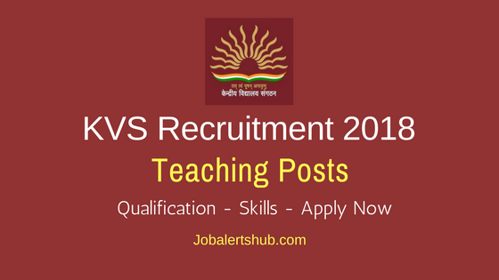 KVS Vice Principal, PGT, TGT & Head Master Recruitment 2018