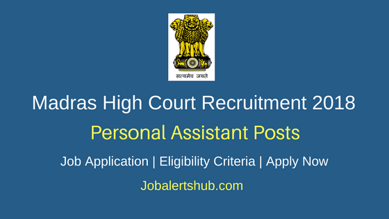 Madras High Court Personal Assistant Recruitment 2018