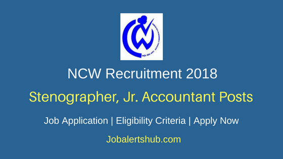 NCW Research Assistant, Stenographer Recruitment 2018