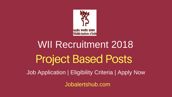 WII Project Scientist, Project Intern & Others Recruitment 2018