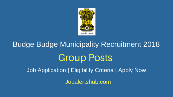 Budge Budge Municipality Kolkata Group Job Notification
