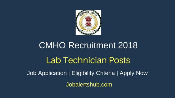 Chief Medical Health Officer Lab Technician Recruitment Notification