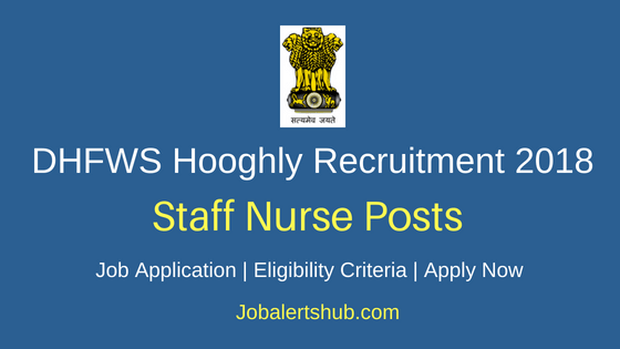 District Health & Family Welfare Samiti Hooghly Staff Nurse Recruitment Notification