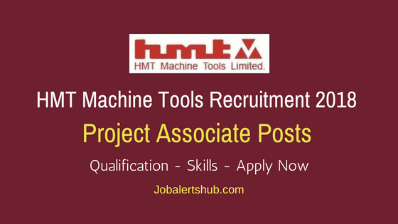 HMT Machine Tools Project Associate Recruitment Notification