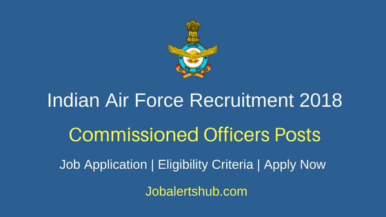IAF Commissioned Officers Job Notification 2018