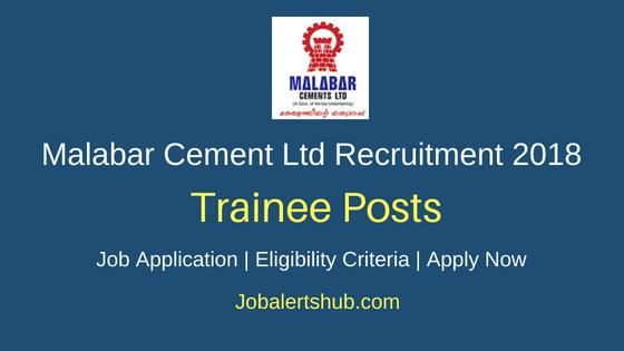 Malabar Cement Ltd Trainee Recruitment Notification