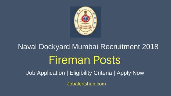 Naval Dockyard Mumbai Fireman Recruitment 2018 Job Notification