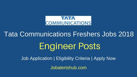 Tata Communications Engineer Freshers Jobs
