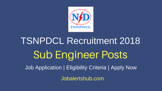Telangana State Northern Power Distribution Company Limited Sub Engineer Job Notification