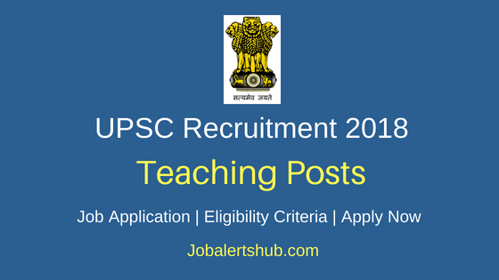 Union Public Service Commission Teaching Job Notification