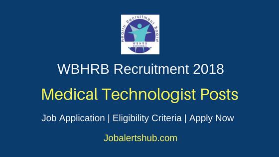 WBHRB Medical Technologist Recruitment Notification