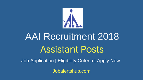 AAI Assistant Recruitment Notification