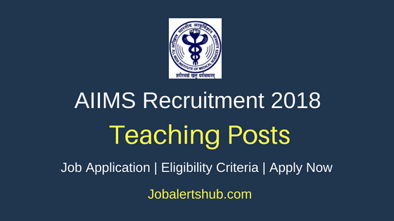 AIIMS Teaching Recruitment Notification