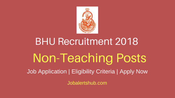 BHU Non-Teaching Staff Recruitment Notification