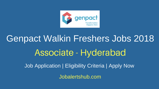 Genpact Freshers Hyderabad Associate Walkin Jobs