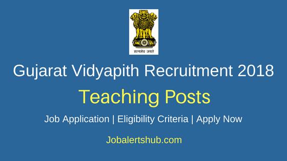 Gujarat Vidyapith Univeristy Teaching Staff Recruitment Notification