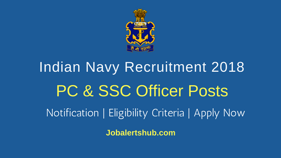 Indian Navy PC & SSC Officer Job Notification