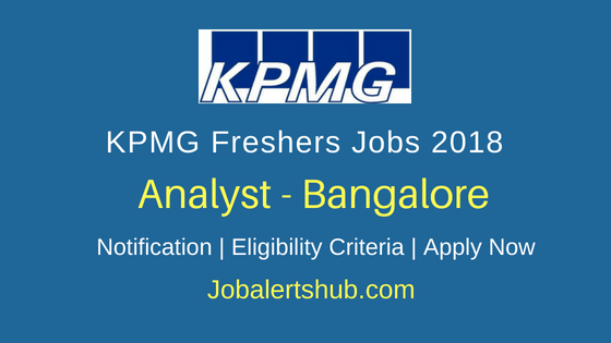 KPMG Freshers Bangalore Analyst Jobs