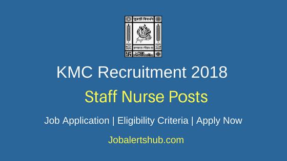 KMC Staff Nurse Recruitment 2018 Notification