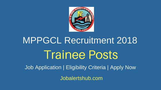 MPPGCL Trainee Recruitment 2018 Notification