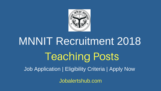 MNNIT Allahabad Faculty Recruitment Notification
