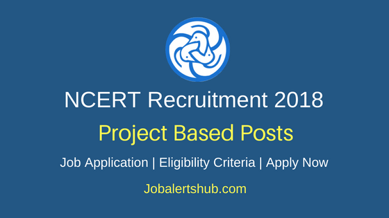 NCERT Project Based Recruitment Notification