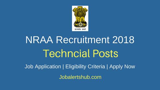 NRAA Technical Recruitment 2018 Notification
