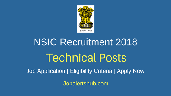 NSIC Technical Posts Job Notification