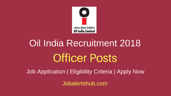 OIL India Ltd Officer Job Notification