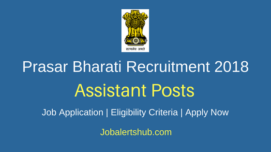 Prasar Bharati Assistant Recruitment Notification