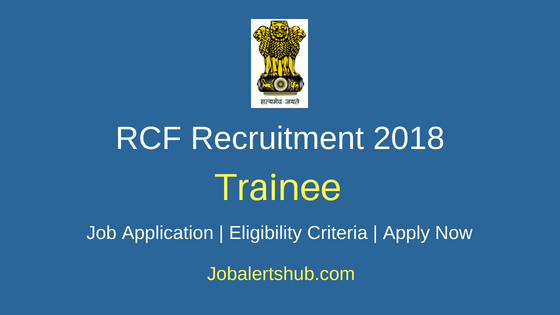 RCF Trainee Job Notification