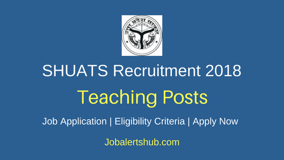 SHUATS Teaching Job Notification