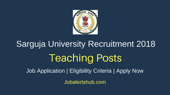 Sarguja Vishwavidyalaya Teaching Staff Job Notification