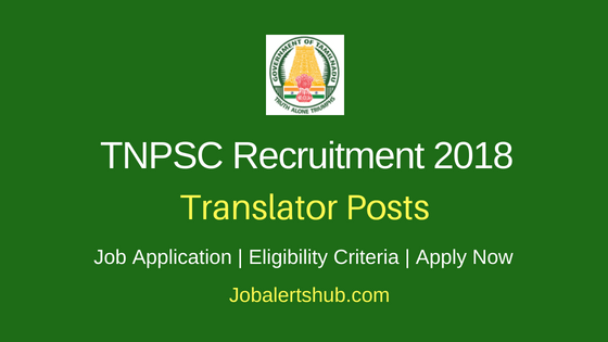 TNPSC Translator Recruitment 2018 Notification