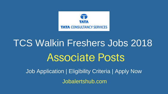 TCS Walkin Freshers Associate Jobs