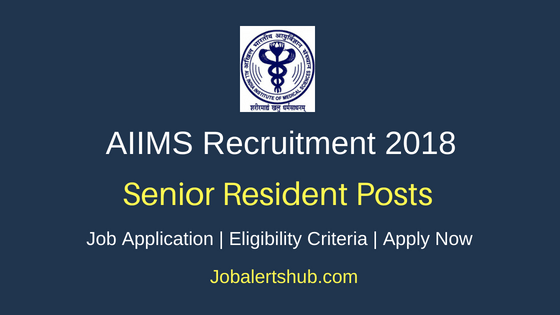 AIIMS Senior Residents Job Notification