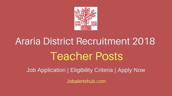 Bihar Araria District Teacher Posts Job Notification