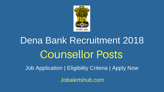 Dena Bank Counselor 2018 Recruitment Notification