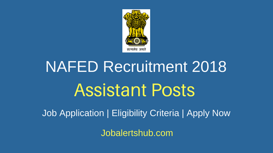 NAFED Assistant Job Notification