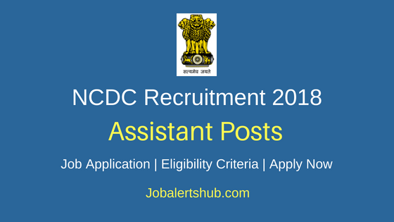 NCDC Assistant Job Notification