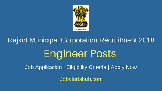 Rajkot Municipal Corporation Engineer Job Notifications
