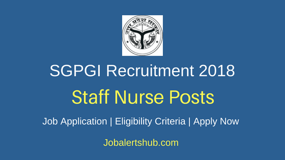 SGPGI Staff Nurse Job Notification