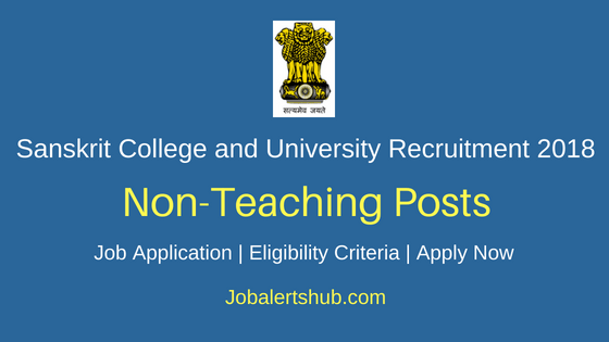 Sanskrit College and University Non-Teaching Recruitment Notification