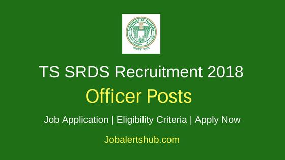 TS SRDS Officer Job Notification