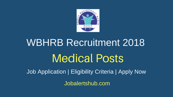 WBHRB Medical Posts Job Notification