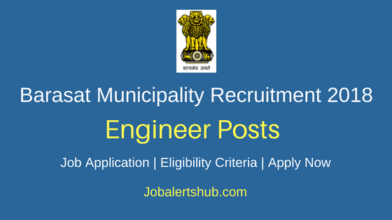Barasat Municipality Engineer Job Notification