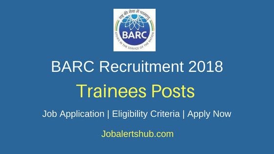 BARC Trainee Recruitment Notifications