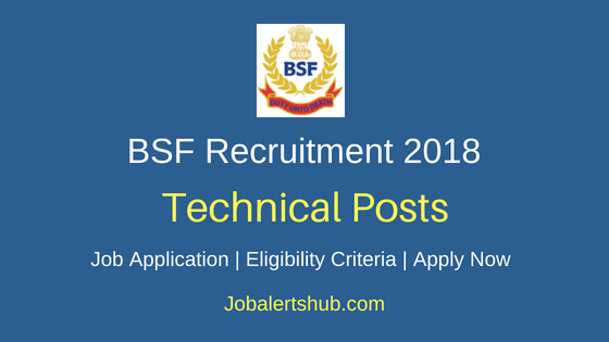 Border-Security-Force-Technical-Posts-2018-Recruitment-Notification