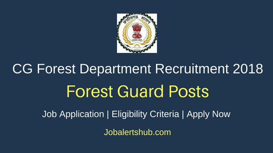 CG Forest Department Forest Guard Recruitment Notification